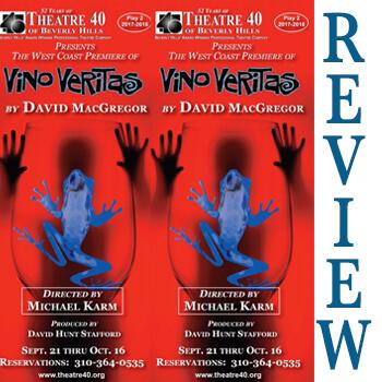Review of Vino Veritas at Theatre 40