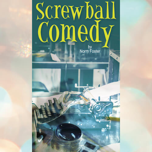 Screwball Comedy at Theatre 40