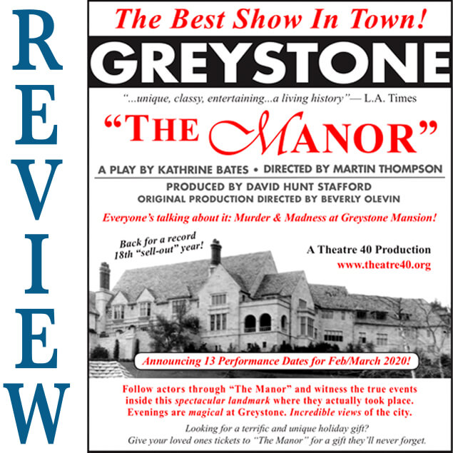 Review of The Manor at Theatre 40