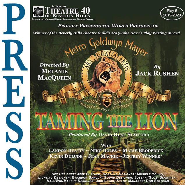 Press for Taming the Lion at Theatre 40